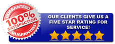 100% Satisfaction Guarantee - Our Clients Give Us A Five Star Rating For Service!